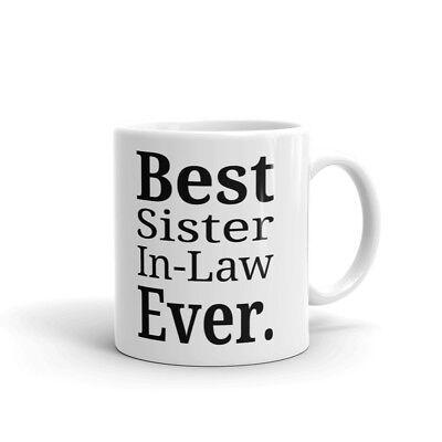 Best Sister In-Law Ever Coffee Tea Ceramic Mug Office Work Cup