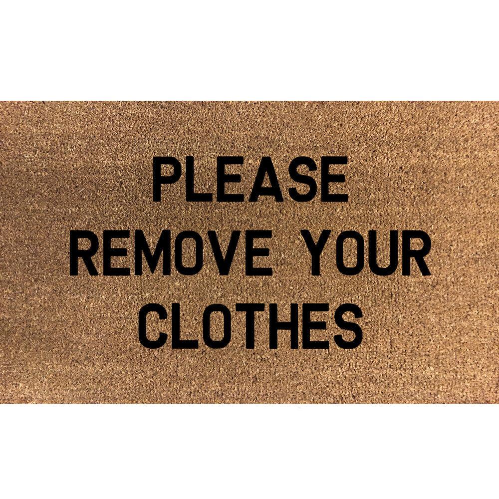 Details about Stencilled Coir Door Mat 70 x 40 Please Remove Your Clothes  Internal Coconut Mat