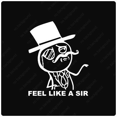 Feel Like a Sir Rage Comic Vinyl Decals Stickers, MEME LOL LUL INTERNET TROLL