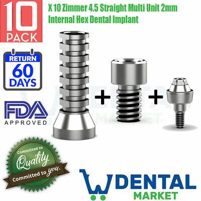 X 10 Zimmer 4.5 Straight Multi Unit 2mm Internal Hex Dental Implant