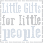 Little Gifts for Little People