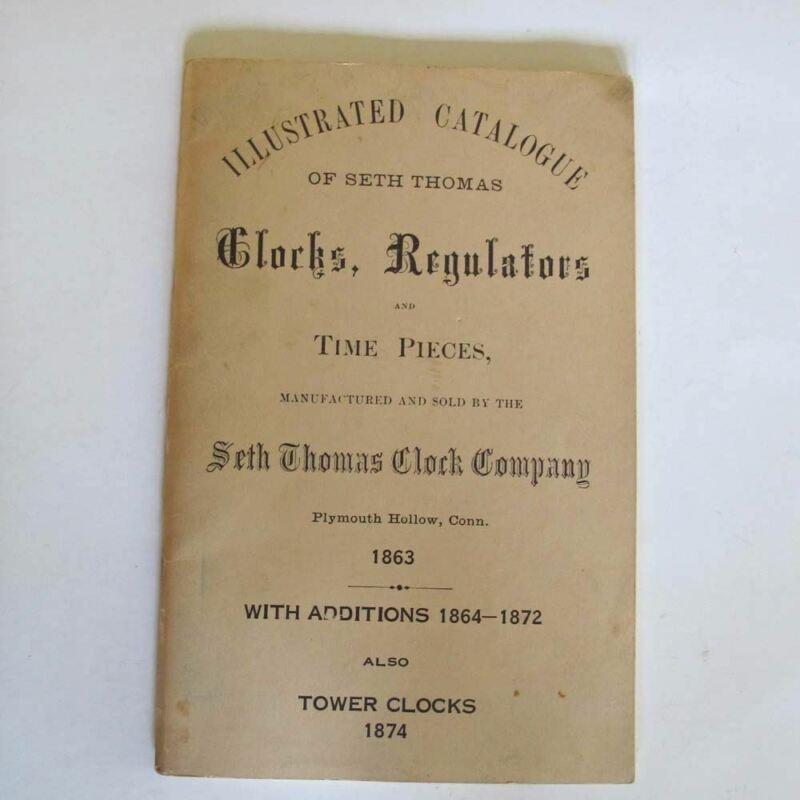 Illustrated Catalog of SETH THOMAS Clocks, Regulators and Time Pieces