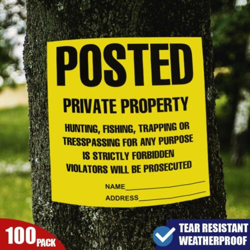 """Posted Private Property Signs Weatherproof & Tear Resistant 100 pcs 11""""x 11"""""""