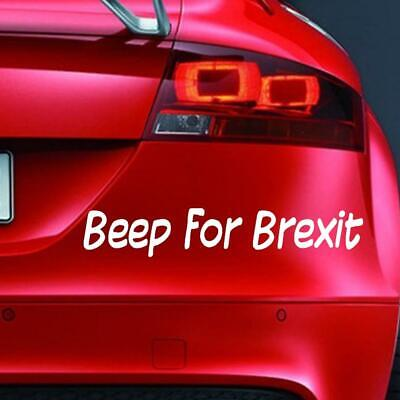 BEEP FOR BREXIT Sticker LEAVE Funny Car Window Bumper JDM Novelty Vinyl Decal