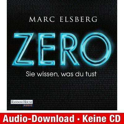 Hörbuch-Download (MP3) ★ Marc Elsberg: ZERO - Sie wissen, was du tust (Sie Mp3)