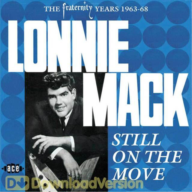 Lonnie Mack - Still On The Move (CDCHD 847)