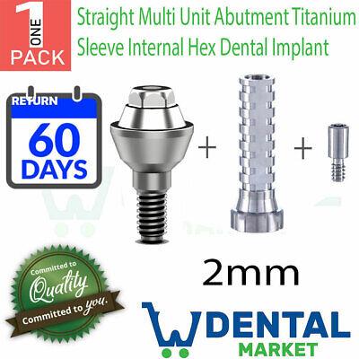 Straight Multi Unit 2mm Abutment Titanium Sleeve Internal Hex Dental Implant