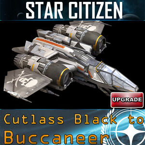 Star Citizen Cutlass Black to Buccaneer UPGRADE - Wien, Österreich - Star Citizen Cutlass Black to Buccaneer UPGRADE - Wien, Österreich