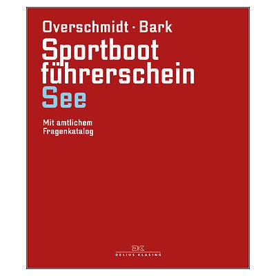 Lehrbuch Sportbootführerschein SBF See # Delius Klasing Prüfung 9783667111746 ()