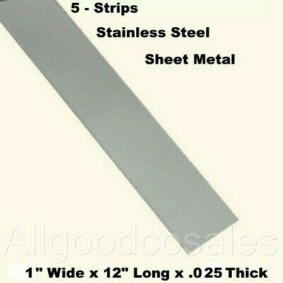 Stainless Steel Sheet Metal 5 - Strips 1 Wide X 12 Long X .025 Thick