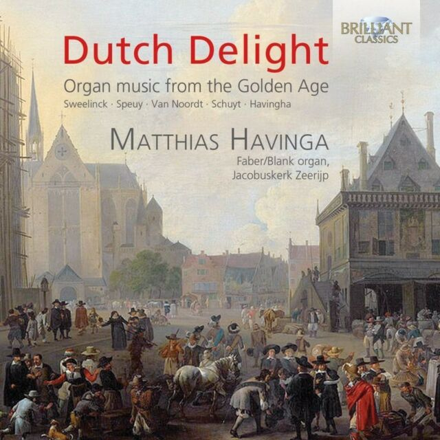 MATTHIAS HAVINGA - DUTCH DELIGHT:ORGAN MUSIC FROM THE GOLDEN AGE CD NEU VARIOUS