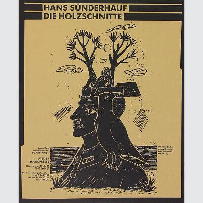 Hans Sünderhauff. Die Holzschnitte. Ausstellungsplakat Atelier Handpresse 1989.