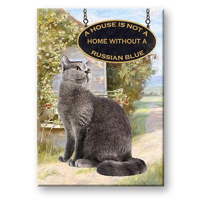 RUSSIAN BLUE Cat A House is Not a Home Fridge Magnet