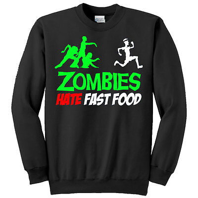 Zombie Halloween Food Ideas (Felpa unisex uomo donna Zombies hate fast food, idea Halloween)