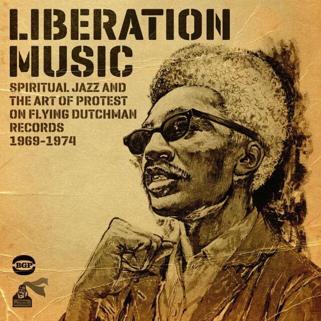Liberation Music: Spiritual Jazz And The Art Of Protest (CDBGPD 259)
