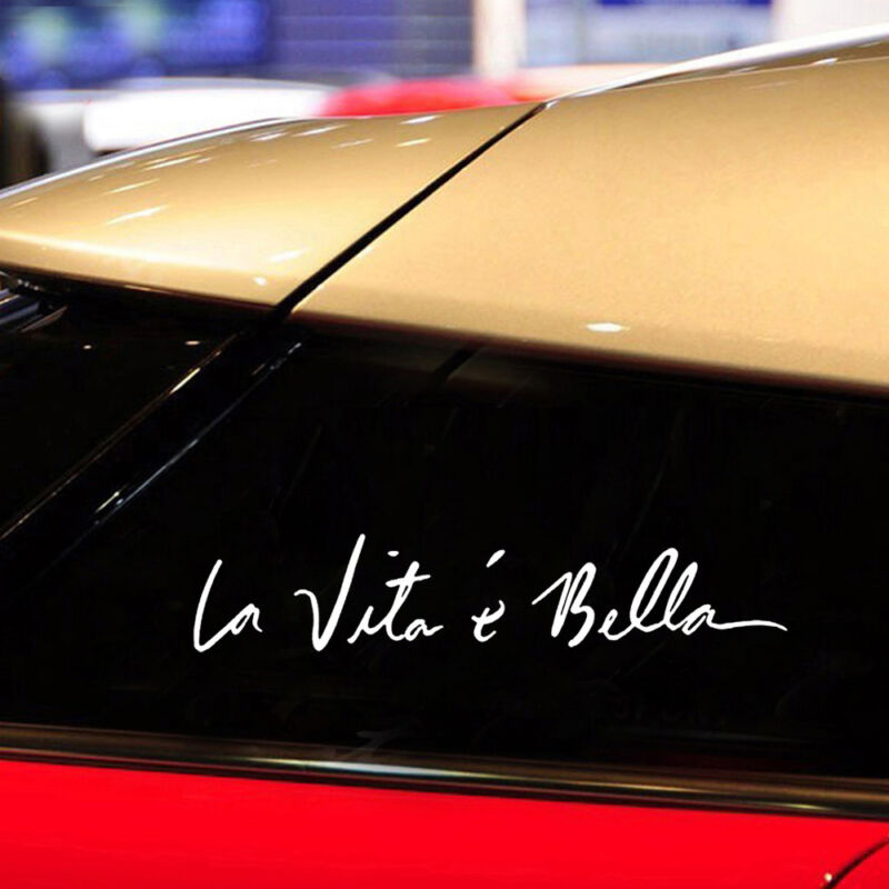 "Car Vinyl Sticker Life is Beautiful /"" La Vita E Bella /"" Styling Quote Decal Hot"