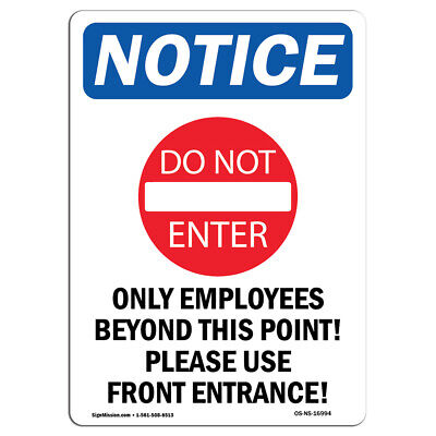 Osha Notice - Only Employees Beyond Sign With Symbol Heavy Duty