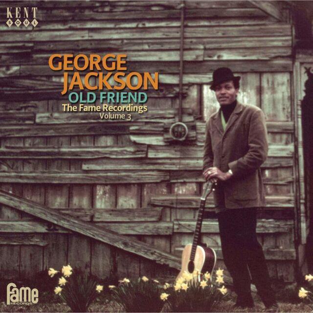 GEORGE JACKSON - OLD FRIEND - FAME RECORDS 3 - CDKEND 408