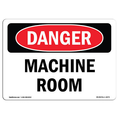 Osha Danger Sign - Machine Room Heavy Duty Sign Or Label