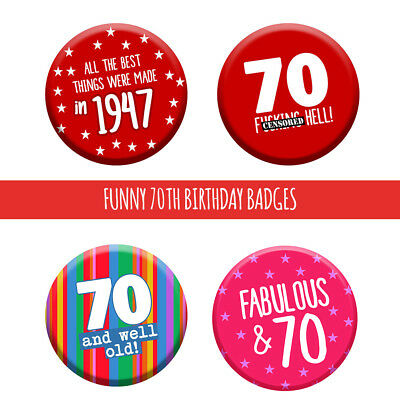 70th 70 Today Birthday Badge 76mm Pin Button Funny Gift Idea For Men Women](70 Birthday Ideas)