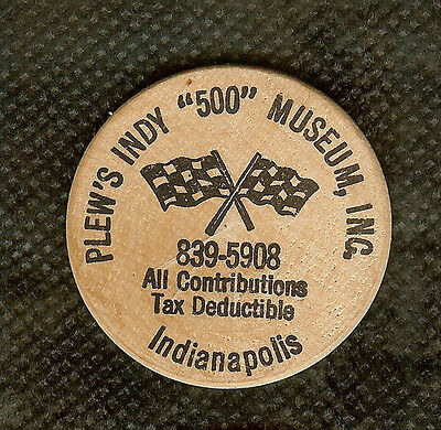 VINTAGE WOODEN NICKEL PLEW'S INDY 500 AUTO MUSEUM INDIANAPOLIS INDIANA