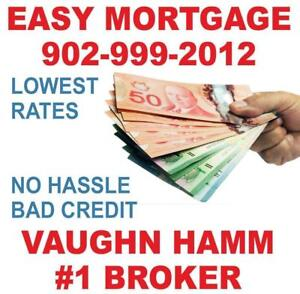 MORTGAGE LOANS FOR HOMEOWNERS - EASY APPROVAL - BAD Credit, NO HASSLE! #1 Broker IN NOVA SCOTIA!