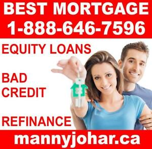 MORTGAGE PRODUCTS FOR HOMEOWNERS - EASY APPROVAL - Credit Problems, NO HASSLE! #1 Broker IN ONTARIO!