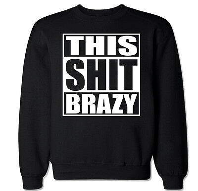 This Sh T Brazy Yg 400 Still Brazy Compton Bompton 4 Hunnid Crewneck Sweater