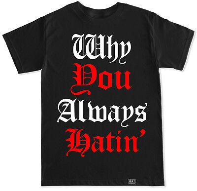 Why You Always Hatin Yg 400 Drizzy Views Compton  Bompton T Shirt Hip Hop Rap