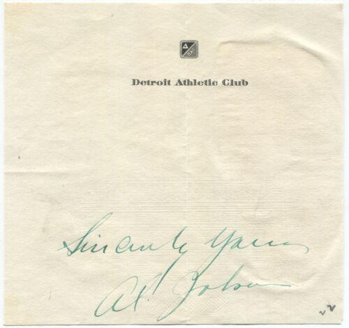 Al Jolson Autograph Sentiment Signed