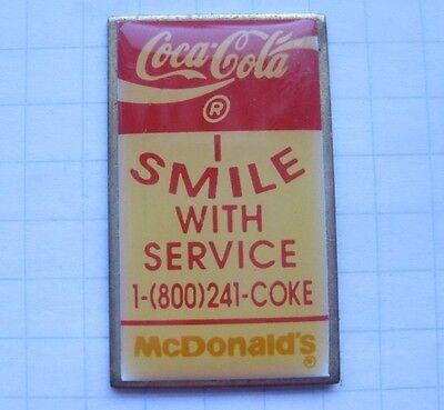 COCA-COLA / I SMILE WITH SERVICE / McDONALD`S .......... Pin (139e)