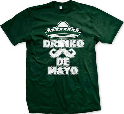 Drinko De Mayo Cinco Sombrero Mustache Mexican May 5th Drunk Party Men's T-Shirt (5 De Mayo Party)