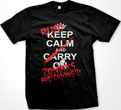 SALE Keep Calm Carry On Run Zombies Are Coming Living Dead Funny Black T-shirt (Zombie Sale)