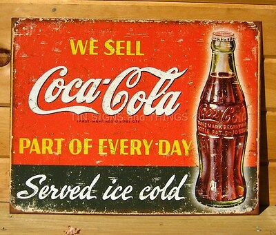 We Sell Coca Cola Every Day ice cold TIN SIGN rustic metal wall decor vtg 1820