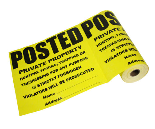 """Posted Private Property Yellow/Black Tyvek Signs on Roll - 11"""" x 11"""" Each"""