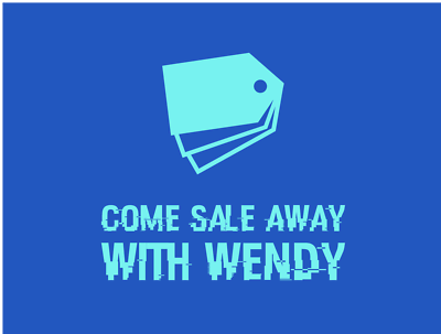 Come Sale Away with Wendy