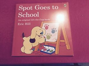 Spot goes to School Book Port Kennedy Rockingham Area Preview