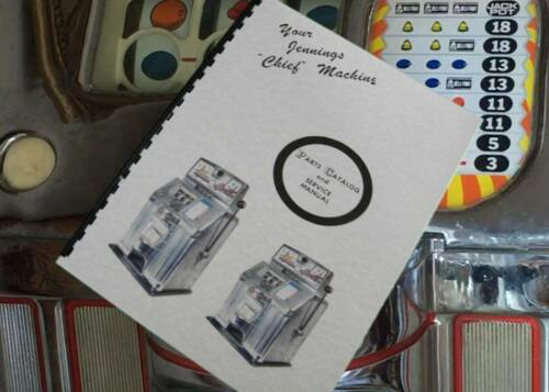 Jennings Chief Slot Machine Parts Catalog & Service Manual