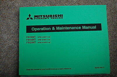 Caterpillar Mitsubishi Fb 16 18 20 Nt Forklift Owner Operator Maintenance Manual