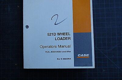 Case 521d Front End Wheel Loader Owner Operator Maintenance Manual User 2003