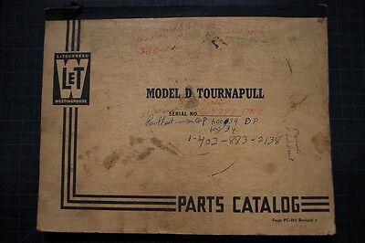Letourneau Westinghouse Model D Tournapull Scraper Parts Manual Book Pan Tractor