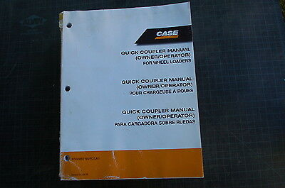 Case Front End Wheel Loader Quick Coupler Owner Operator Maintenance Manual Book