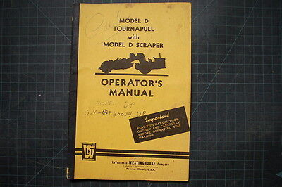 Letourneau Westinghouse Model D Tournapull Scraper Operation Operator Manual Oe