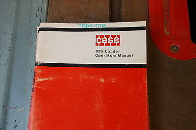 Case 393 Tractor Loader Owner Operator Operation Manual Front End Book Guide