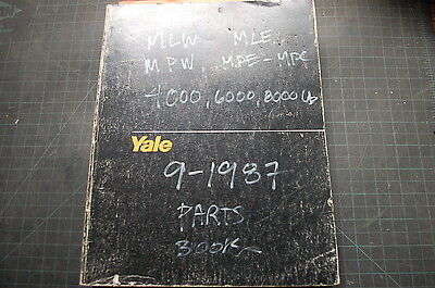 Yale Mlw Mle Mpw Mpe Mpc 4000 6000 8000 Lb Forklift Parts Manual Book Catalog