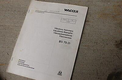 Wacker Bs 70-2i Vibratory Rammer Parts Manual Book Catalog Spare Jumping Jack