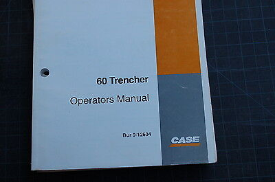 Case 60 Walk Behind Trencher Owner Operator Maintenance Manual Book 1991-2000