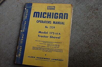Michigan Clark 175 Iiia Front End Wheel Loader Owner Operator Operation Manual