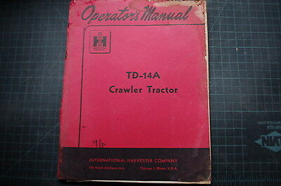 Ih International Td-14a Tractor Crawler Operator Manual Guide Operation Dozer