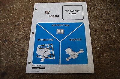 Bobcat Vibratory Plow Operation Operator Service Manual Repair Maintenance Owner